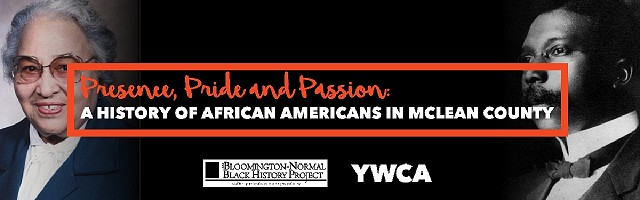 ZOOM Presence, Pride & Passion: A History of African Americans in McLean County