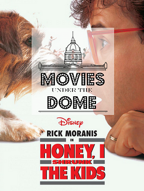 Movies Under the Dome: Honey I Shrunk The Kids