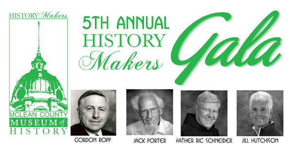 McLean County Museum of History History Makers Gala
