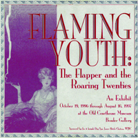 McLean County Museum of History Past Exhibits Flaming Youth:  The Flapper and the Roaring Twenties