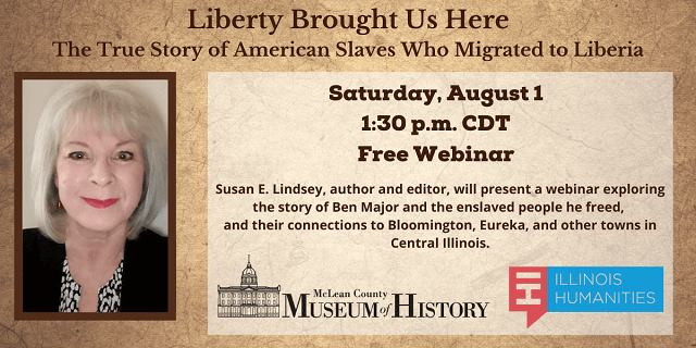 Webinar- Liberty Brought Us Here: The True Story of American Slaves Who Migrated to Liberia