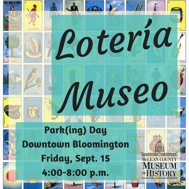 Loteria Museo: Park (ing) Day in Downtown Bloomington